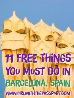 Eleven awesomely free things to do in the city of Barcelona, Spain. #BudgetTravel