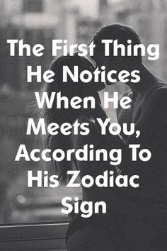 ga writes about The First Thing He Notices When He Meets You, According To His Zodiac Sign Casual Relationship, Relationship Struggles, Relationship Facts, Perfect Relationship, Relationships Love, Zodiac Facts, Zodiac Signs, Relationship Compatibility, Capricorn Quotes