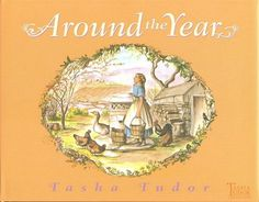 Around the Year, by Tasha Tudor