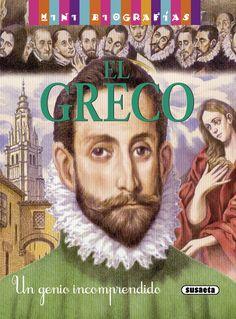 EL GRECO, un genio incomprendido El Greco se consideró siempre un genio y actuaba como tal tanto en su profesión de pintor como en su vida diaria, desarrollando a su manera un mundo artístico muy personal.