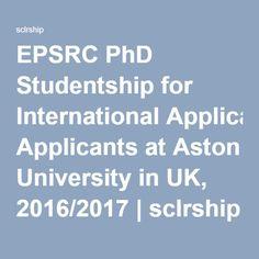 EPSRC PhD Studentship for International Applicants at Aston University in UK, 2016/2017   sclrship