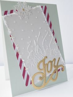 Anna Griffin Joy die, plus an old Cuttlebug embossing folder. If you just use a…