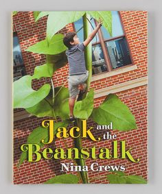 Jack and the Beanstalk written & illustrated by Nina Crews in hardcover, published by Macmillan. ack receives beans as pay for a job he completes and lo and behold, those beans lead him up a beanstalk and into the company of giants! In her innovative photo-collage style, Nina Crews freshens up a beloved children's tale for today's young readers.