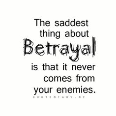 Discover and share Trust Quotes Betrayal Quotes. Explore our collection of motivational and famous quotes by authors you know and love. Quotable Quotes, Sad Quotes, Great Quotes, Words Quotes, Quotes To Live By, Life Quotes, Sayings, Friendship Betrayal Quotes, Inspirational Quotes About Friendship