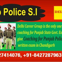 Aspirants who eagerly want to crack Punjab Police SI (Sub Inspector) exam then Delhi Career group is best choice for them to clear an Punjab Police SI exam. We at Delhi career group are providing the best coaching for Punjab Police exam coaching in Chandigarh. Training provided under senior officer during their course time. Our main motive is to help the candidates to achieve their goals. Our experienced experts never step a back from any riddle.
