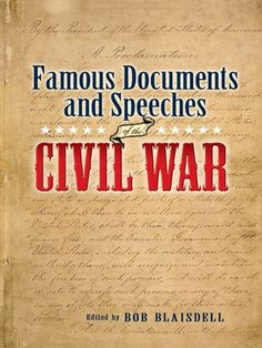 Famous Civil War Documents and Speeches by Bob Blaisdell  'We must have peace, not only in Atlanta, but in all America,' declared General Sherman to the civic leaders who protested against the evacuation and burning of their city. 'We don't want your Negroes, or your horses, or your lands, or anything you have, but we do want and will have a just obedience to the laws of the United States. That we will have, and if it involves the destruction of... #classiclit #doverthrift #civilwar ...