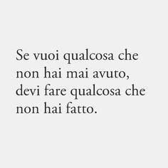 Italian Language, Inspire Me, Sentences, Favorite Quotes, Knowing You, Positive Quotes, Quotations, Love Quotes, Positivity