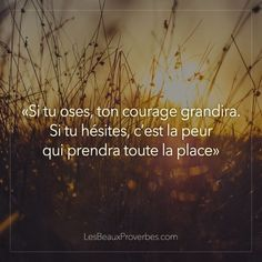 Courage Citation Courage, Quote Citation, Keep Calm And Smile, Positive Quotes For Women, Quotes About Everything, Positive Motivation, Quotes Motivation, Psychology Quotes, Positive Inspiration