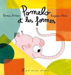 Couverture de l'ouvrage : Pomelo et les formes de Ramona Badescu, Benjamin Chaud