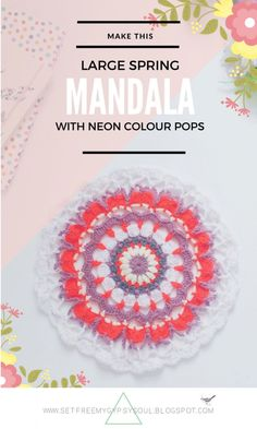 Free Crochet Pattern   Make this Large Spring time Mandala to use for Rugs, Shawls + Blankets With a Bright Bohemian Neon Colour Pop