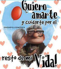 Quiero amarte y cuidarte por el resto de mi Vida!