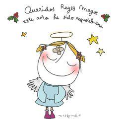 Misspink....Queridos Reyes Magos este año he sido requetebuena !!!