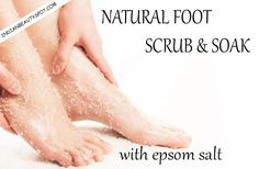 Natural Foot Scrub and soak with epsom salt