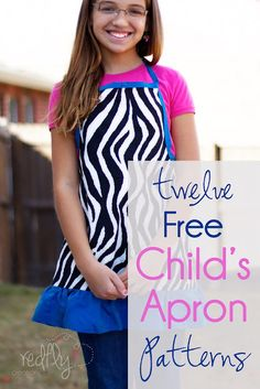 12 Free Child's Apron Patterns. Includes Zebra print, Legos, Mario, Luigi, Dora, Princess, Basketball, Spiderman, Superman, Batman, Horses and Froggy.