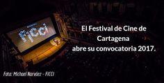 Abierta convocatoria para el Festival de Cine de Cartagena (FICCI) 2017 #cine