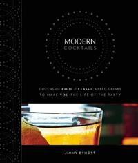 [ ] - Modern Cocktails, Jimmy Dymott