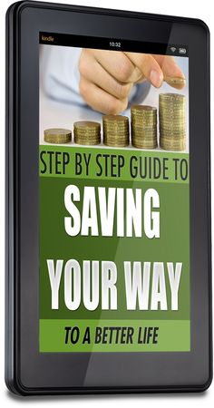 FREE eBook Saving Your Way to a Better Life #Kindle - Saving Money and Getting Deals
