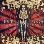 Coffin Coffee Rocks My Bunn Every Morning!!!