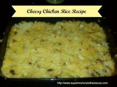 Cheesy Chicken Rice Recipe. Very easy to make and one of our family favorites. #recipe #foodies