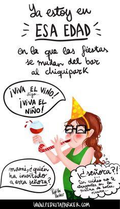 Ya estoy en esa edad... la del Chiquipark. #pedritaparker #ilustracion