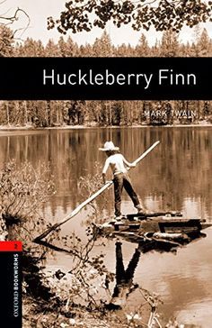 Huckleberry Finn, Mark Twain, Oxford Bookworms Library, Gymnasium, American English, Retelling, Nonfiction, Book Worms, Audio Books