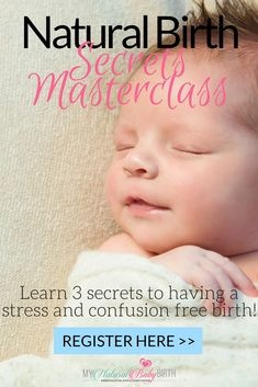 Enjoy this free masterclass on how to have a natural birth without stress, confusion or frustration about figuring it all out!  pregnancy, natural birth, pregnant, labor and delivery, childbirth, pregnancy tips.