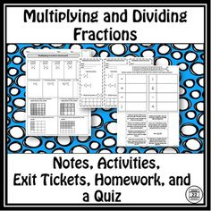 Multiplying and Dividing Fractions includes notes, activity pages, two exit tickets, homework, and a quiz to support lessons on multiplying and dividing fractions. Activity pages include:(1) Review: What is a fraction?(2) Multiplying Fractions: Parallel Park(3) Spin and Multiply(4) Multiplying Mixed Numbers(5) Clip the Script(6) Model decimal subtraction(7) Multiplying Fractions: Area Models(8) Models.