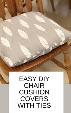Easy DIY Envelope Chair Cushion Covers With Ties Cover your chair cushion covers easily with this tu Kitchen Chair Pads, Kitchen Chair Cushions, Window Seat Cushions, Kitchen Chairs, Cushions For Chairs, Stool Cushion, Chair Cushion Covers, Diy Pillow Covers, Box Cushion