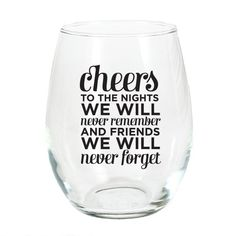Never Forget Stemless Wine Glass