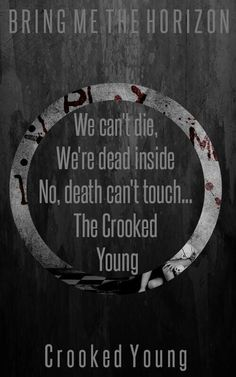 Bring Me The Horizon- Crooked Young