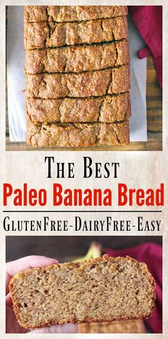 Best Paleo Banana Bread- gluten free, dairy free, and so delicious! Easy to make and easy to eat!