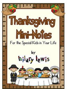 Thanksgiving Mini-Notes Freebie - Pinned by @PediaStaff – Please visit http://ht.ly/63sNt for all (hundreds of) our pediatric therapy pins