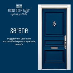 Love this to be my house exterior colour! Serene is one of the three blues in the Front Door Paint collection and it is a deep, rich shade. The paint is easy to apply, quick to dry and will never fade. Front Door Paint Colors, Painted Front Doors, Front Door Design, Exterior Paint Colors, Exterior House Colors, Paint Colors For Home, Front Door Decor, Best Front Door Colors, Modern Front Door