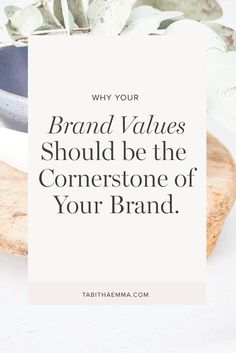 Values are your brand's compass. They are the beliefs that you stand for. They guide the decision making, behaviours and actions of your business.  It is the thing that should always guide you and keep you steady and help you make decisions in your business.