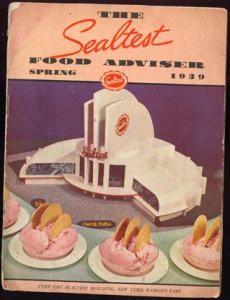 1939 Sealtest Food Advisor Cookbook