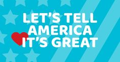 America could use some cheering up right about now. Let's remind them how great they already are. Watch, share or add a video to join in. #tellamericaitsgreat