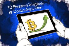 10 Reasons Why Bitcoin Is Continuing to Grow   http://www.tonewsto.com/2014/09/10-reasons-why-bitcoin-is-continuing-to.html