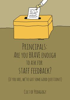 Principals: Are you brave enough to ask for staff feedback?   Cult of Pedagogy