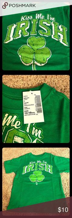 Boys Kiss Me I'm Irish Shirt Selling NWT Kiss Me I'm Irish shirt from The Children's Place.  Size 12 - 18 months (or 22 - 27 lbs.) The Children's Place Shirts & Tops Tees - Short Sleeve