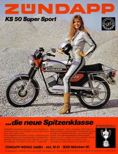 "Vintage Motorcycles Classic Zündapp Advert from the using a cute blonde Girl in a skintight silver faux Leather Catsuit as Eyecatcher - ""Makes the dust the others eat. Vintage Moped, Vintage Bicycles, Vintage Cars, Small Motorcycles, Vintage Motorcycles, Motorcycle Posters, Motorcycle Bike, Vespa, Model Auto"