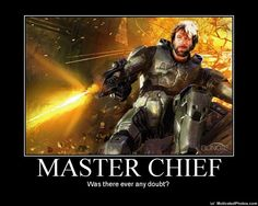 Hahaha. Chuck Noris is...the Master Chief