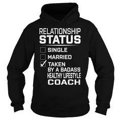 Taken By A Badass Healthy Lifestyle Coach Job Title TShirt