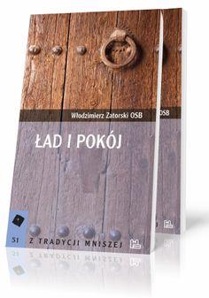 Włodzimierz Zatorski OSB Ład i pokój  http://tyniec.com.pl/product_info.php?products_id=803