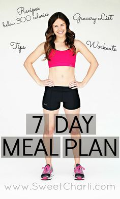 Get your 7-day meal plan here! Workouts plus healthy eating meal plan- this girl is awesome!