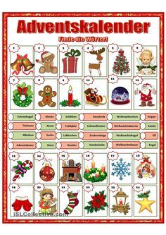 Adventskalender - needs the correct articles added. Test yourself and check with your dictionary.