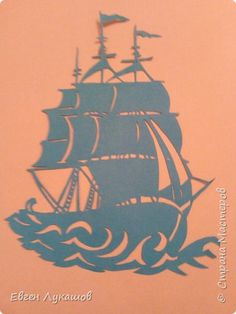Scherenshnitte ship on the high seas, Papercuttings Kirigami, Disney Castle Silhouette, Wooden Workshops, Stencils, Silhouette Cameo Vinyl, Paper Pot, Paper Cut Design, Silhouettes, Wood Carving Patterns