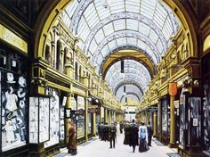 Pete Lapish - Interior view of the County Arcade - Leeds - West Yorkshire - England - Early 1900s