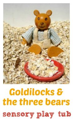 Goldilocks and the three bears sensory tub: messy play and story telling fun! Daniel loved this at nursery. Sensory Tubs, Sensory Boxes, Baby Sensory, Sensory Activities, Sensory Play, Activities For Kids, Traditional Tales, Traditional Stories, Nursery Rhymes Preschool