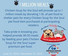 Help us feed a million meals to shelter pets!    Each pound of pet food feeds an average dog or cat approximately 4 meals.   Make sure to send in your photos!     http://chickensouppets.com/fabfas