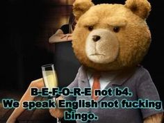 Funny Pictures, Memes, Humor & Your Daily Dose of Laughter Fake Geek Girl, Geek Girls, Ted Meme, John Bennett, Funny Quotes, Funny Memes, Movie Quotes, Bingo Funny, Ted Quotes
